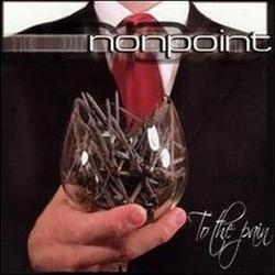 To The Pain - Nonpoint