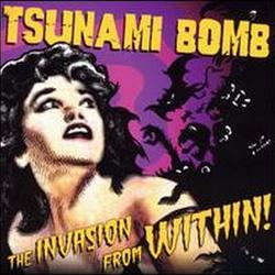 The Invasion From Within - Tsunami Bomb