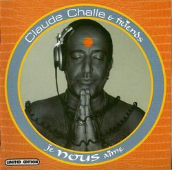 Les Remixes - Claude Challe