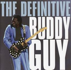 The Definitive Buddy Guy - Buddy Guy