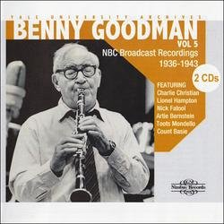 Yale University Archives Vol.5 (CD1) - Benny Goodman