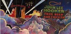 Free Beer And Chicken - John Lee Hooker
