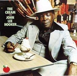 The Cream - John Lee Hooker