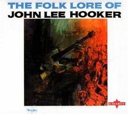 The Folk Lore Of John Lee Hooker - John Lee Hooker