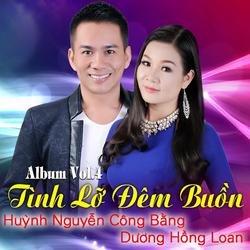 Tình Lỡ Đêm Buồn - Huỳnh Nguyễn Công Bằng - Dương Hồng Loan - Lưu Ánh Loan - Lê Sang