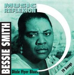 Dixie Flyer Blues - Bessie Smith
