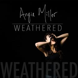 Weathered - EP - Angie Miller