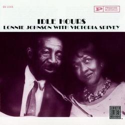 Idle Hours - Lonnie Johnson - Victoria Spivey