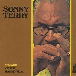 Wizard Of The Harmonica - Sonny Terry