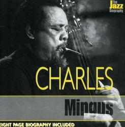 The Jazz Biography - Charles Mingus