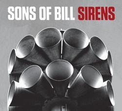 Sirens - Sons Of Bill