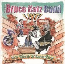 Live , At The Firefly - Bruce Katz