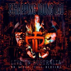 No Sleep Til Bedtime - Strapping Young Lad