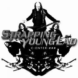 Center - Strapping Young Lad