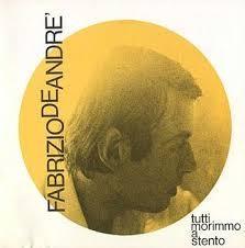 Tutti morimmo a stento - Fabrizio De André