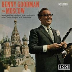 Benny Goodman In Moscow (CD 2) - Benny Goodman