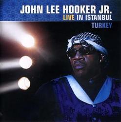 Live In Istanbul Turkey - John Lee Hooker