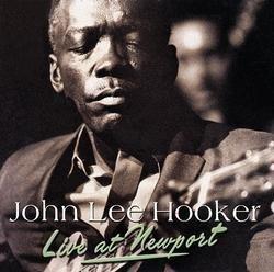 Live At Newport - John Lee Hooker