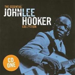 The Essential John Lee Hooker Collection (CD 1) - John Lee Hooker