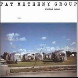American Garage - Pat Metheny