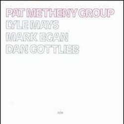 Pat Metheny Group - Pat Metheny