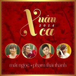 Xuân Ca 2014 - Mắt Ngọc - Phạm Thái Thành