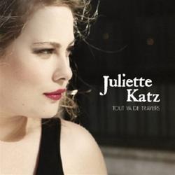 Tout Va De Travers - Juliette Katz