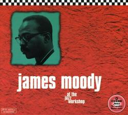 At the Jazz Workshop - James Moody