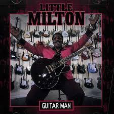 Guitar Man - Little Milton