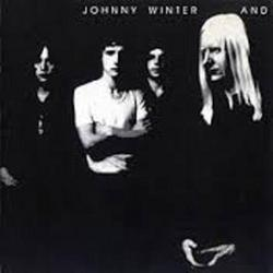 Johnny Winter And - Johnny Winter