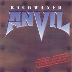 Backwaxed - Anvil