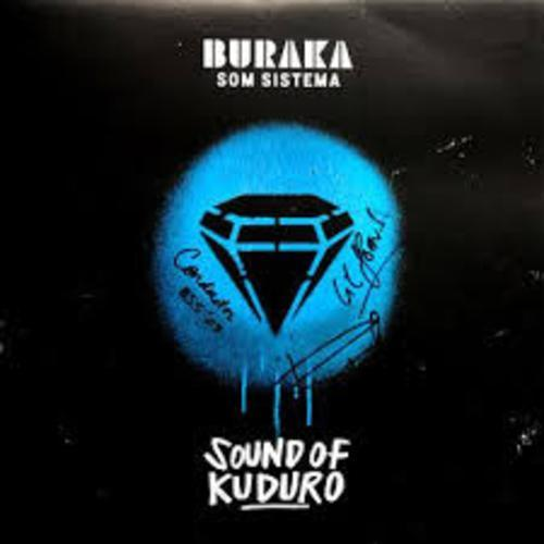 Sound Of Kuduro - Buraka Som Sistema