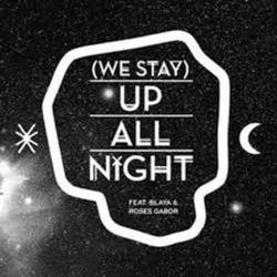 (We Stay) Up All Night - Buraka Som Sistema