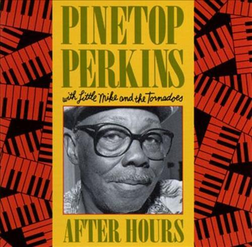 After Hours - Pinetop Perkins