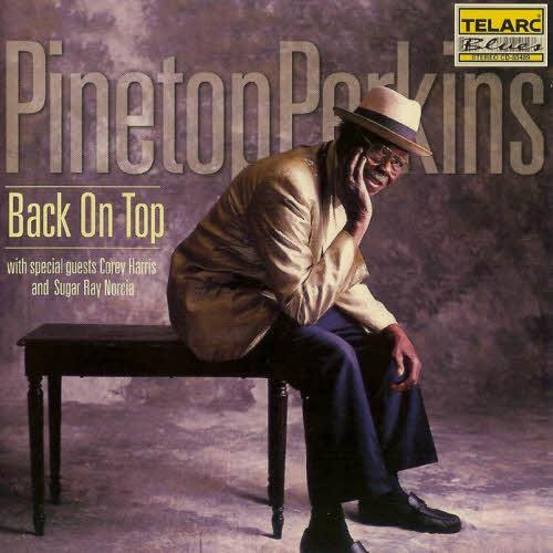 Back on Top - Pinetop Perkins