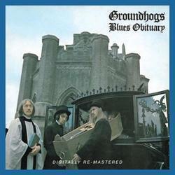 Blues Obituary - Groundhogs