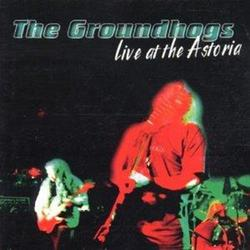 Live at the Astoria - Groundhogs