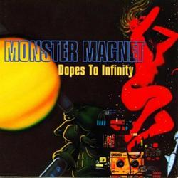 Dopes To Infinity (Single) - Monster Magnet