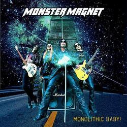 Monolithic Baby - Monster Magnet