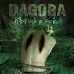 What Hell Is About - Dagoba
