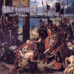 The IVth Crusade - Bolt Thrower