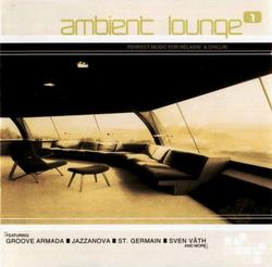 Complete Collection - Ambient Lounge Vol 1 CD 2 - Various Artists