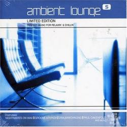Complete Collection - Ambient Lounge Vol 5 CD 2 - Various Artists