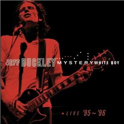 Mystery White Boy - Jeff Buckley