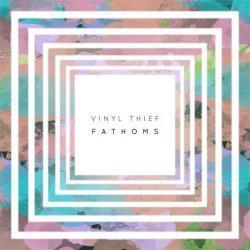 Fathoms - Vinyl Thief