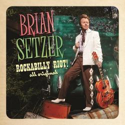 Rockabilly Riot: All Original - Brian Setzer