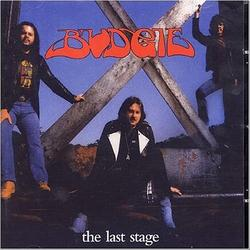 The Last Stage - Budgie