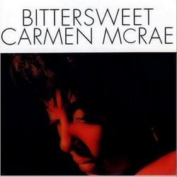 Bittersweet - Carmen Mcrae