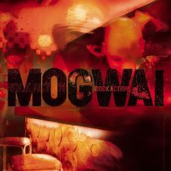 Rock Action - Mogwai