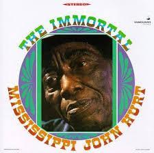 The Immortal - Mississippi John Hurt